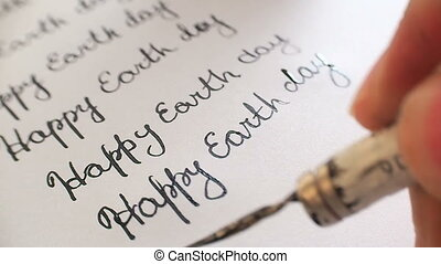 Happy earth day calligraphy and lattering. Seventh line....