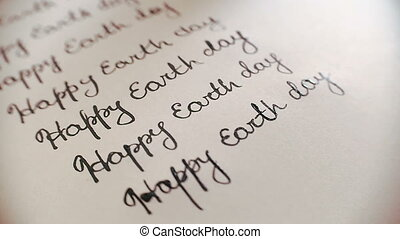 Happy earth day calligraphy and lattering. Ninth line....