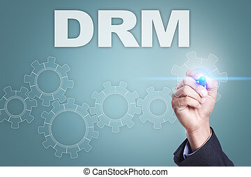Businessman drawing on virtual screen. drm concept.