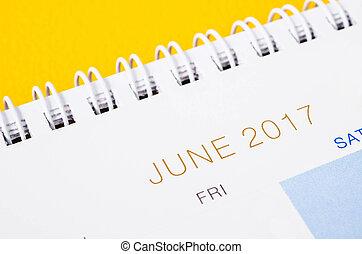 Close up JUNE 2017 calendar page. - Close up JUNE 2017...