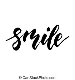Smile - inspirational lettering design for posters, flyers,...