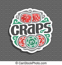 Vector logo for Craps gamble: sign with 2 red dice cubes on...