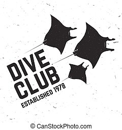 Scuba diving club. Vector illustration. - Divie club. Vector...