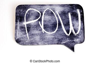 Pow on Chalkboard