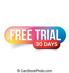 Free trial - 30 days vector
