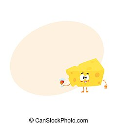 Cute and funny cheese chunk character holding glass of wine