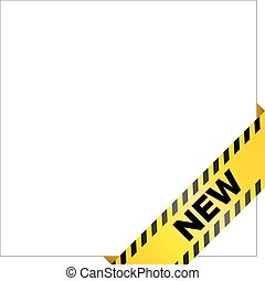 Yellow caution tape with words 'New'