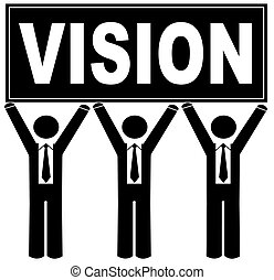team vision - group of men holding sign up that says vision...