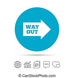 Way out right sign icon. Arrow symbol. Copy files, chat...