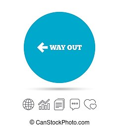 Way out left sign icon. Arrow symbol. Copy files, chat...