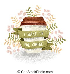 Wake up for coffee - Vector cute illustration with morning...