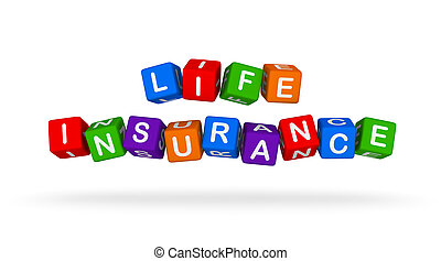 Life Insurance Colorful Sign. Multicolor Toy Blocks.