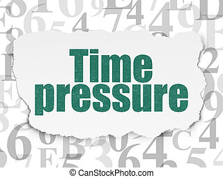 Time concept: Time Pressure on Torn Paper background - Time...