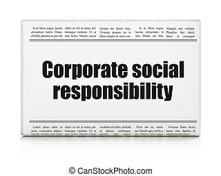 Business concept: newspaper headline Corporate Social Responsibility