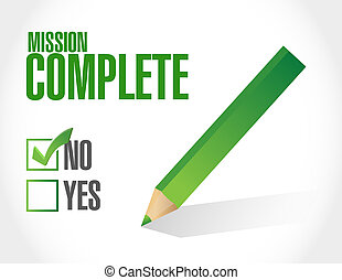 no mission complete approval sign concept illustration...