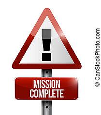 mission complete road warning sign concept illustration...