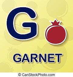 Garnet alphabet background - Garnet symbol with letter G and...