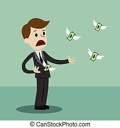 Businessman losing his money. Money fly away like birds....