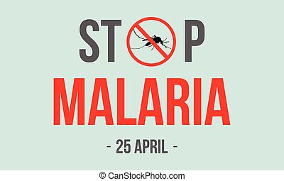 Stop Malaria style background vector art illustration