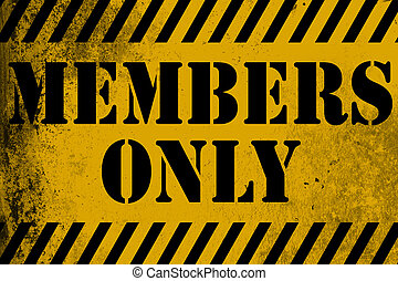 Members only sign yellow with stripes, 3D rendering