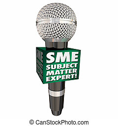 SME Subject Matter Expert Microphone Speaker Discussion...