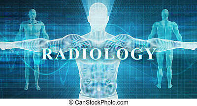 Radiology as a Medical Specialty Field or Department