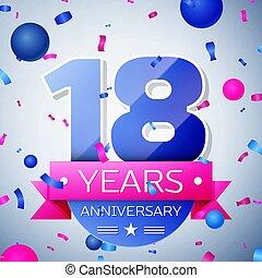 Eighteen years anniversary celebration on grey background....
