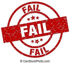 fail round red grunge stamp