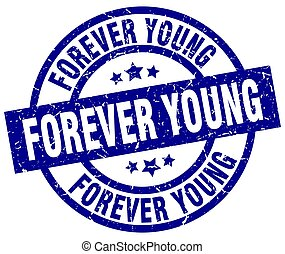 forever young blue round grunge stamp