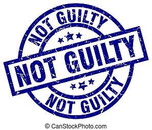 not guilty blue round grunge stamp