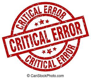 critical error round red grunge stamp