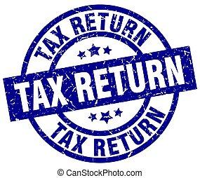 tax return blue round grunge stamp