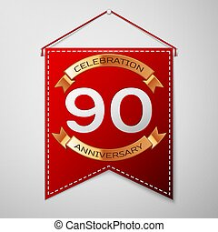 Red pennant with inscription Ninety Years Anniversary...
