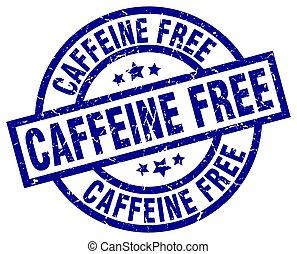 caffeine free blue round grunge stamp