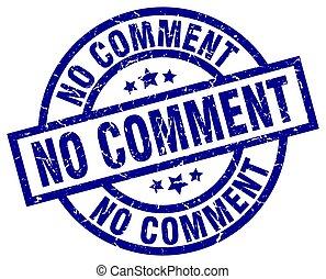 no comment blue round grunge stamp