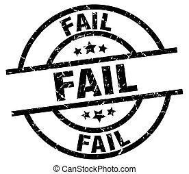 fail round grunge black stamp