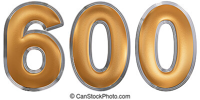 Numeral 600, six hundred, isolated on white background, 3d...