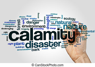 Calamity word cloud concept on grey background.