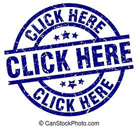 click here blue round grunge stamp