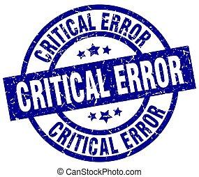 critical error blue round grunge stamp
