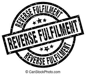 reverse fulfilment round grunge black stamp