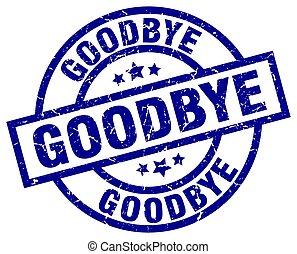 goodbye blue round grunge stamp