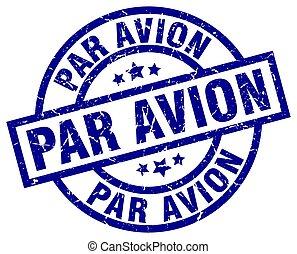 par avion blue round grunge stamp