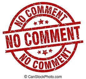 no comment round red grunge stamp