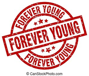 forever young round red grunge stamp