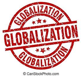 globalization round red grunge stamp