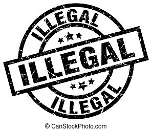 illegal round grunge black stamp