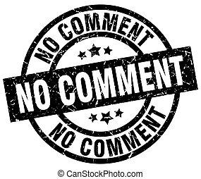 no comment round grunge black stamp