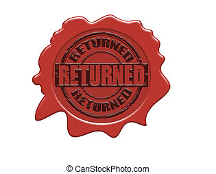 Returned wax seal - Wax seal with the text Returned, vector...