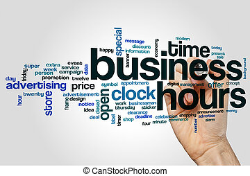 Business hours word cloud concept on grey background